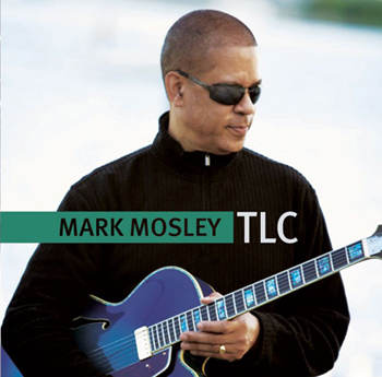 Mark Mosley: TLC